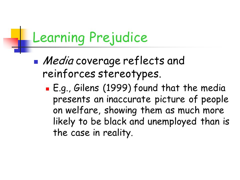 Learning Prejudice Media coverage reflects and reinforces stereotypes.
