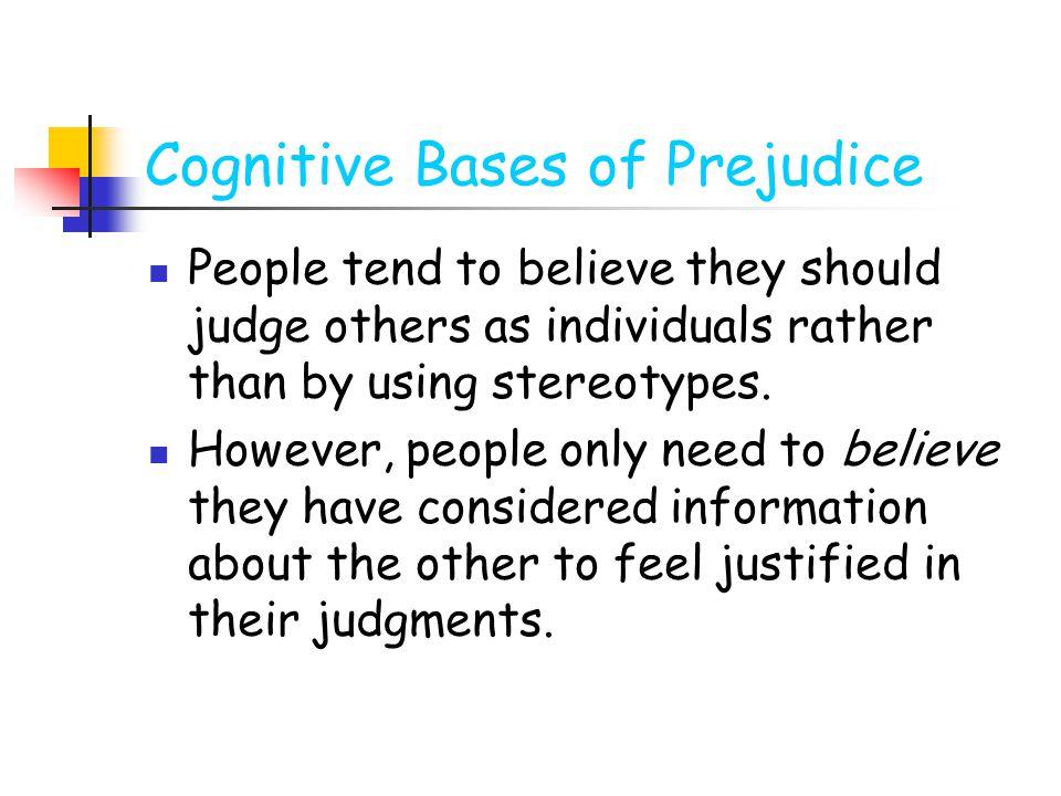 Cognitive Bases of Prejudice