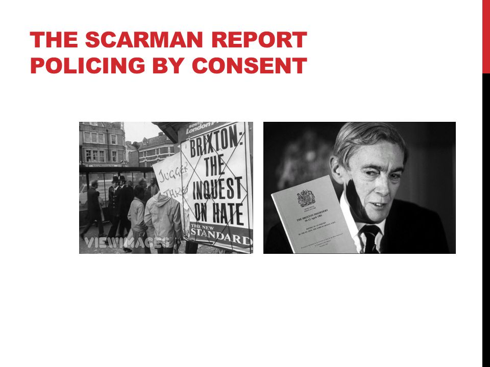 The Scarman report Policing by consent