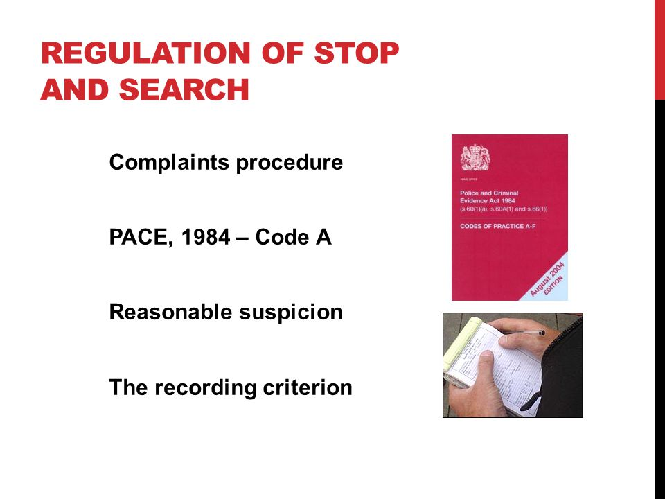 Regulation of stop and search