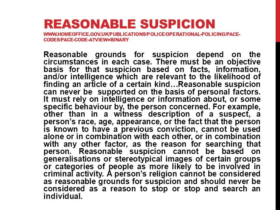 Reasonable suspicion www. homeoffice. gov