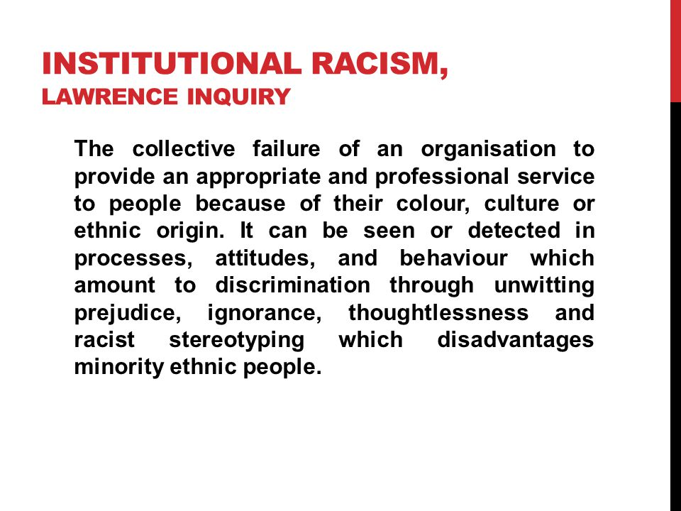 Institutional racism, Lawrence inquiry