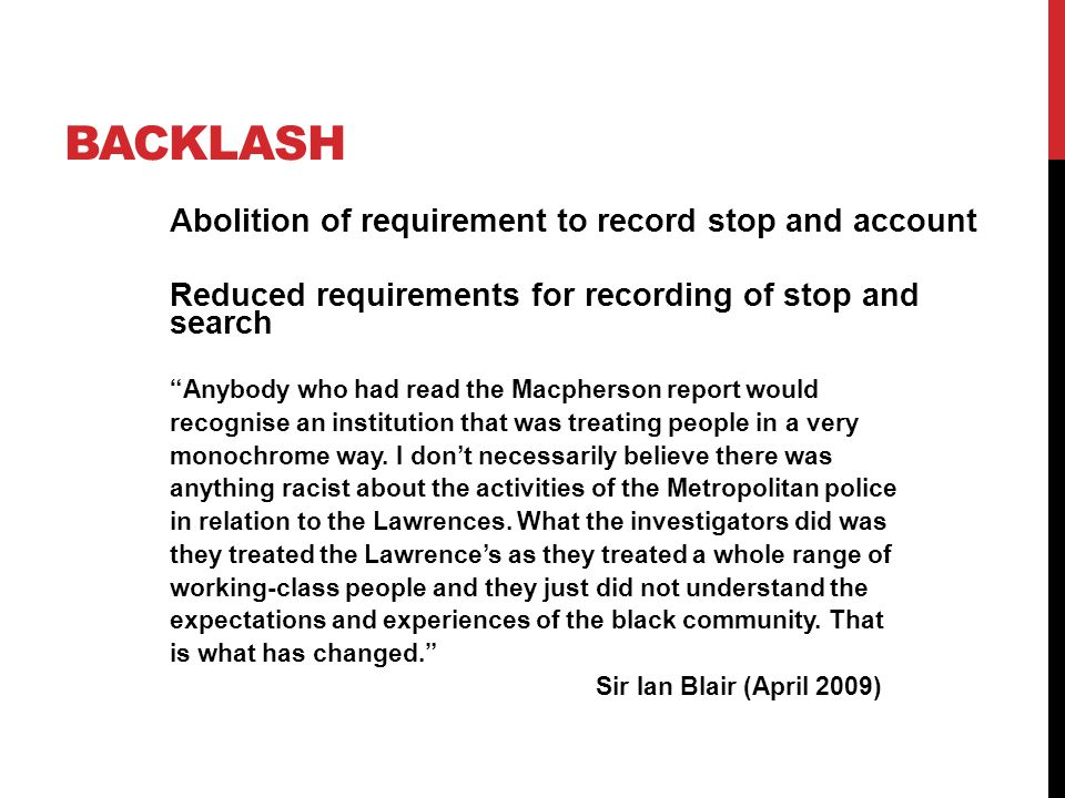 Backlash Abolition of requirement to record stop and account