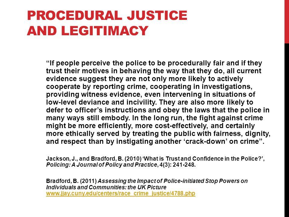 Procedural justice and legitimacy