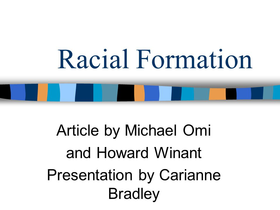 omi winant racial formation