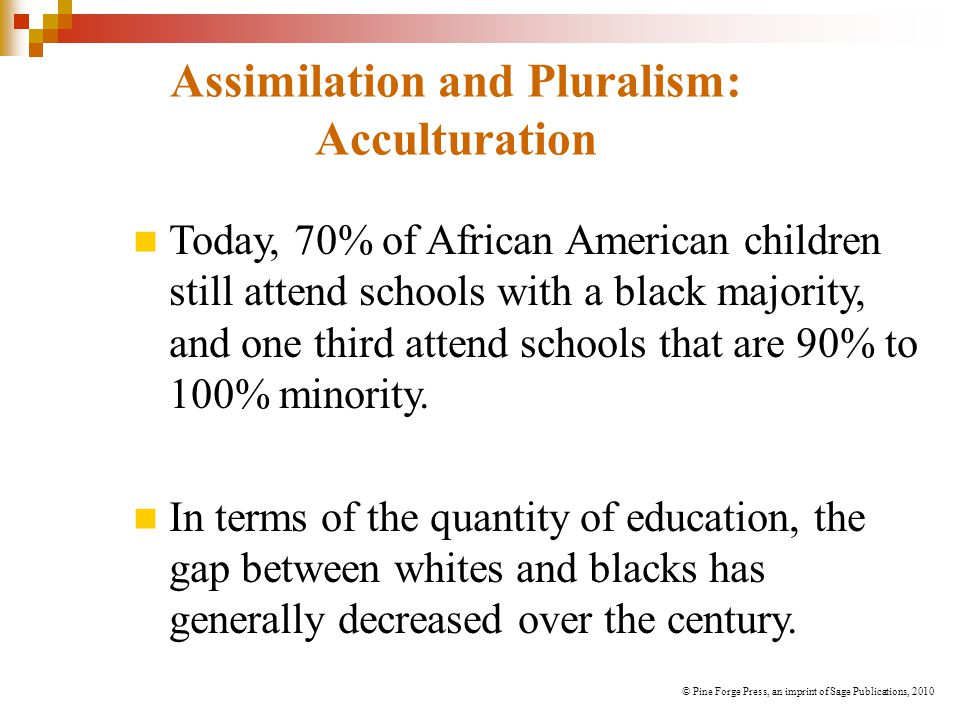 Assimilation and Pluralism: Acculturation