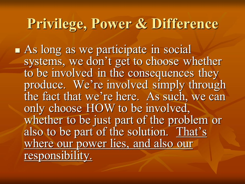 Privilege, Power & Difference