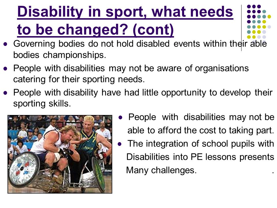 Disability in sport, what needs to be changed (cont)