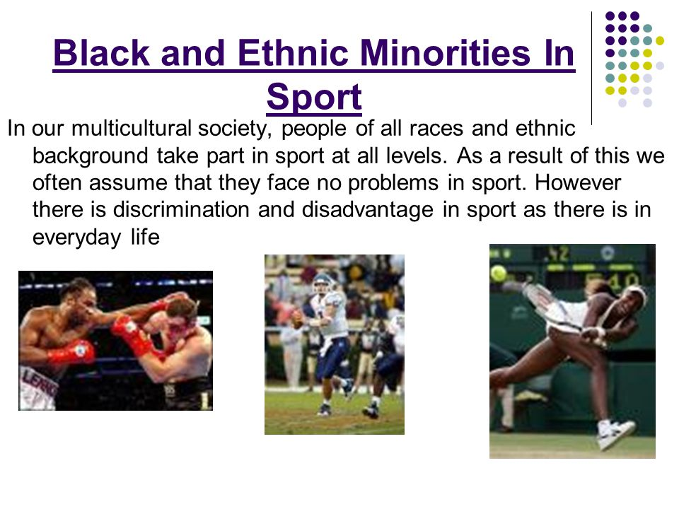 Black and Ethnic Minorities In Sport