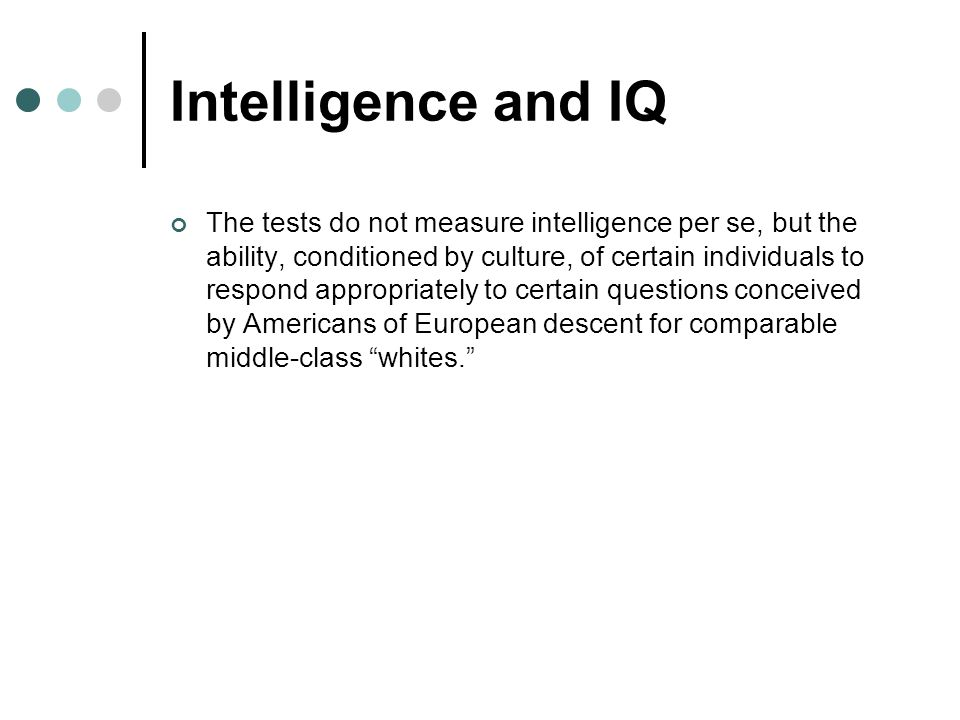 Intelligence and IQ