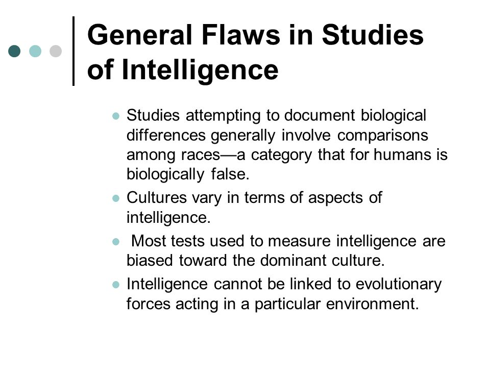 General Flaws in Studies of Intelligence