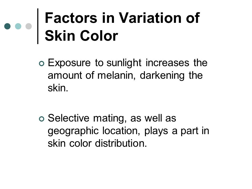 Factors in Variation of Skin Color