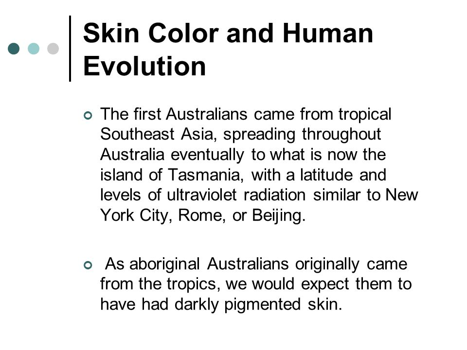 Skin Color and Human Evolution