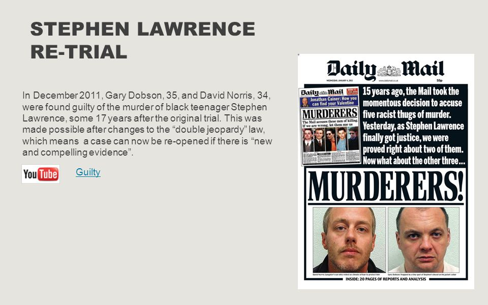 Stephen Lawrence Re-Trial