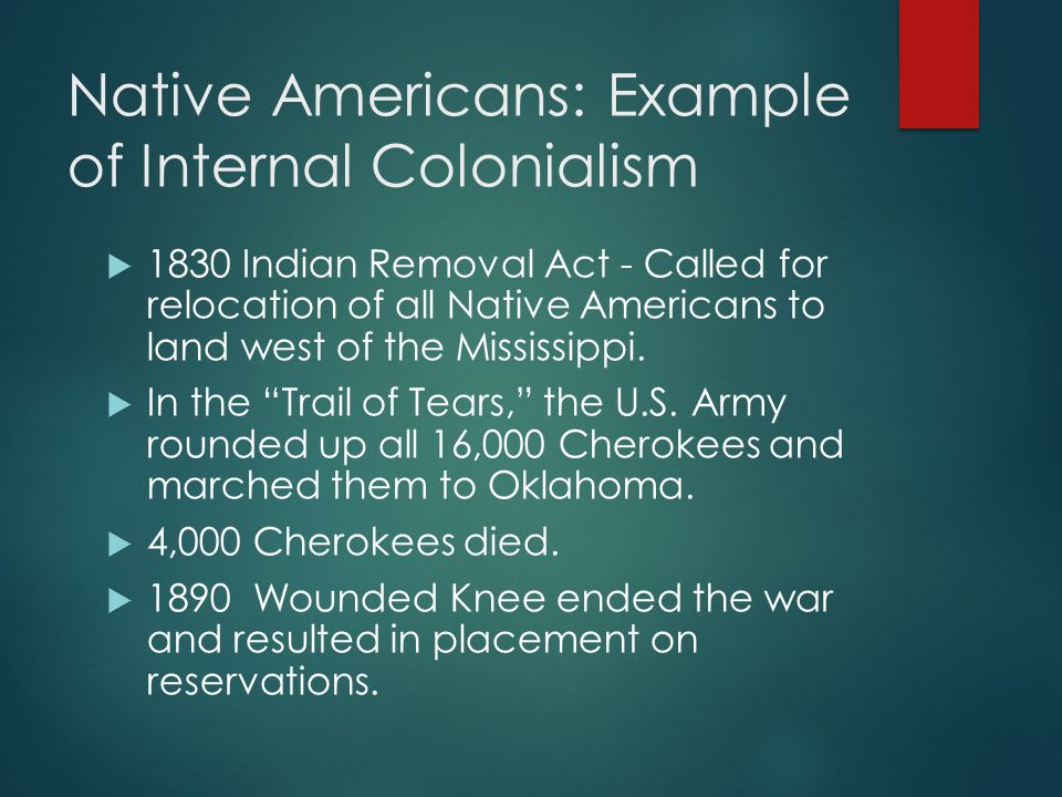 Native Americans: Example of Internal Colonialism
