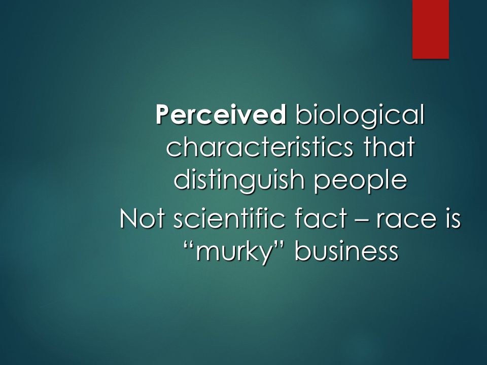 Perceived biological characteristics that distinguish people