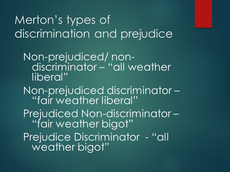 Merton's types of discrimination and prejudice
