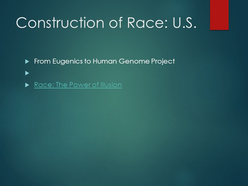 Construction of Race: U.S.