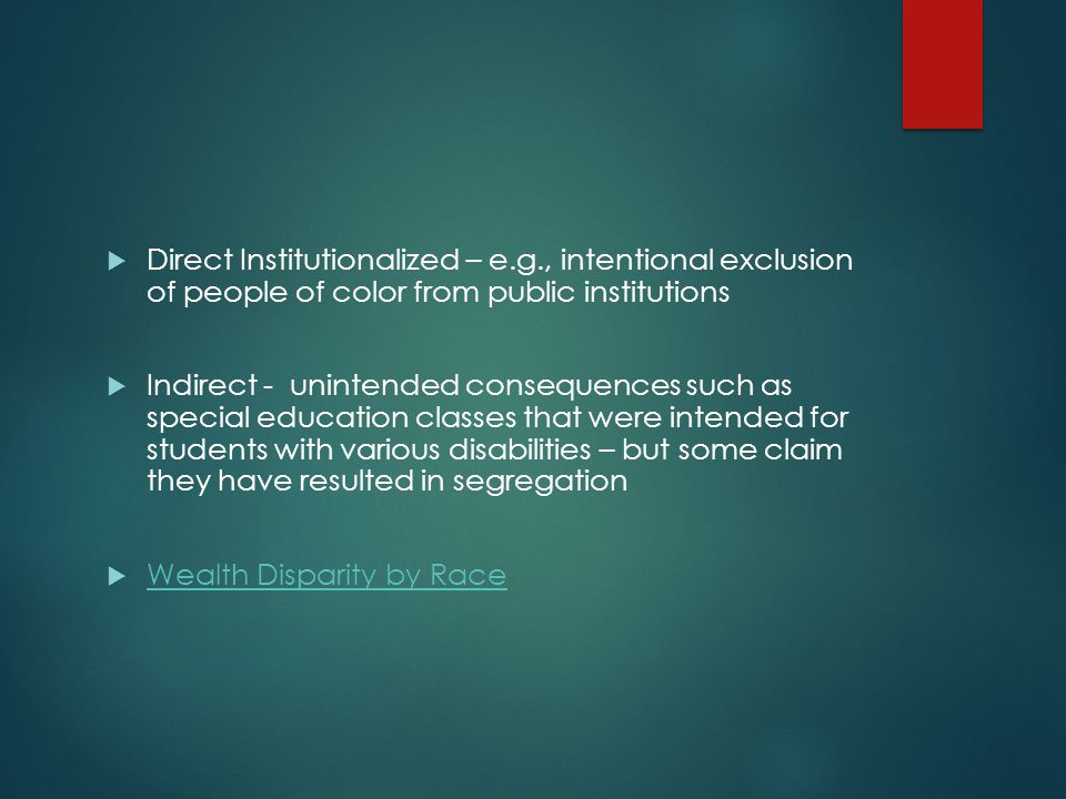 Direct Institutionalized – e. g