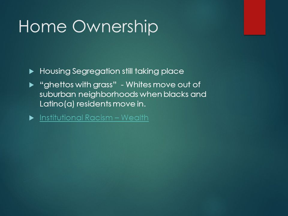 Home Ownership Housing Segregation still taking place