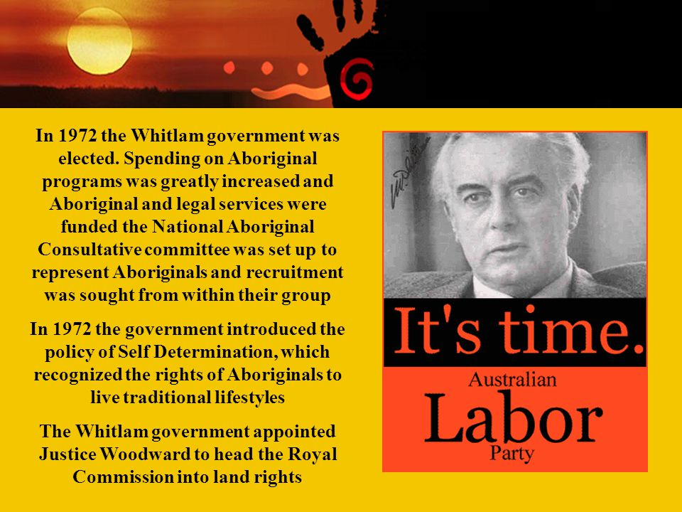 In 1972 the Whitlam government was elected