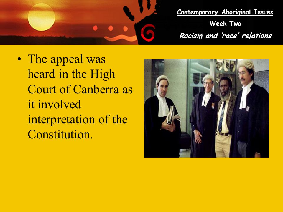 The appeal was heard in the High Court of Canberra as it involved interpretation of the Constitution.
