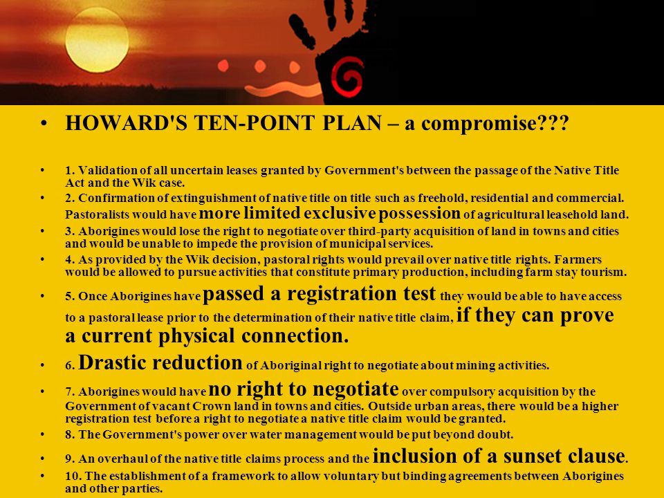 HOWARD S TEN-POINT PLAN – a compromise