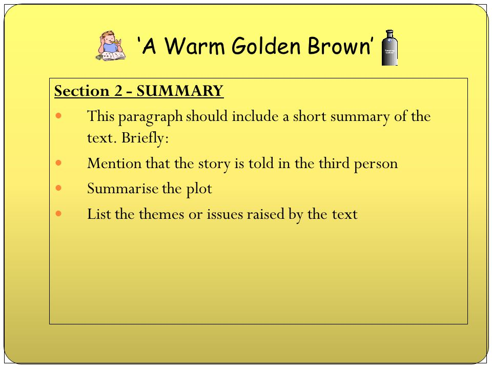 'A Warm Golden Brown' Section 2 - SUMMARY