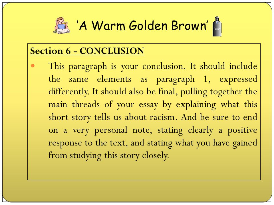 'A Warm Golden Brown' Section 6 - CONCLUSION