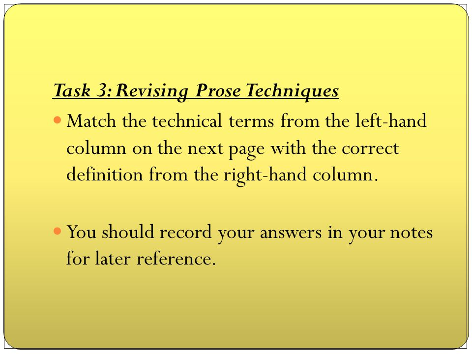 Task 3: Revising Prose Techniques