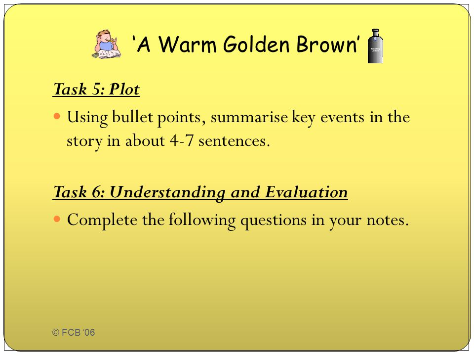 'A Warm Golden Brown' Task 5: Plot
