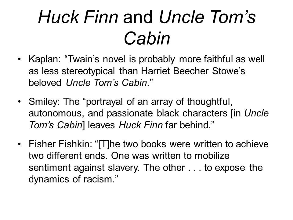 Huck Finn and Uncle Tom's Cabin