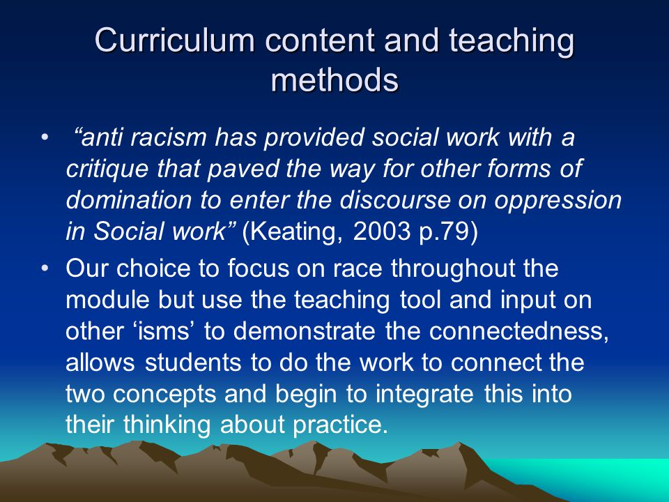 Curriculum content and teaching methods