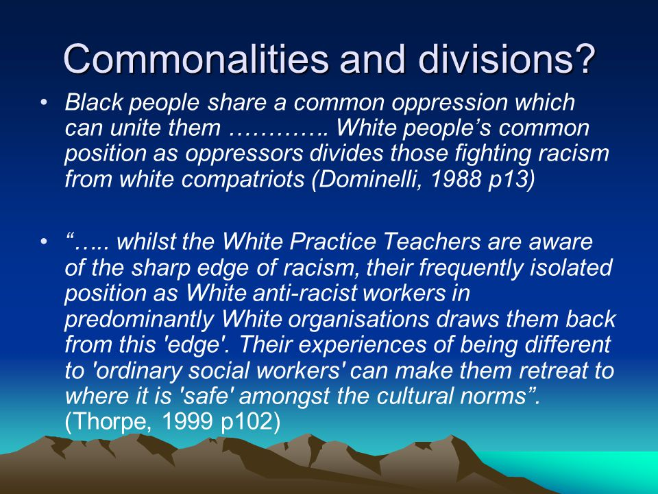 Commonalities and divisions