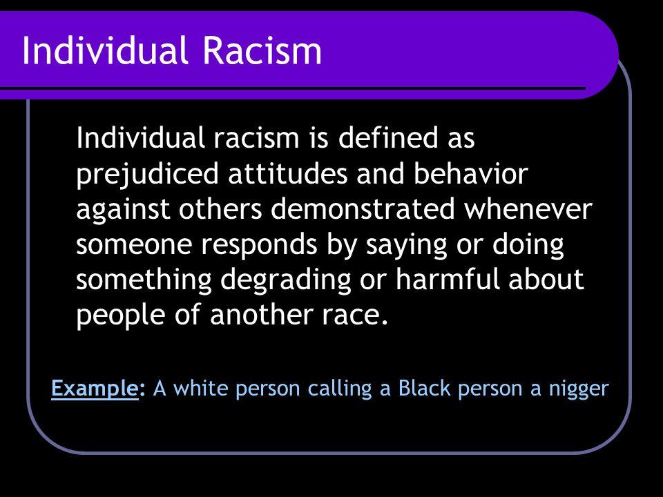 Individual Racism