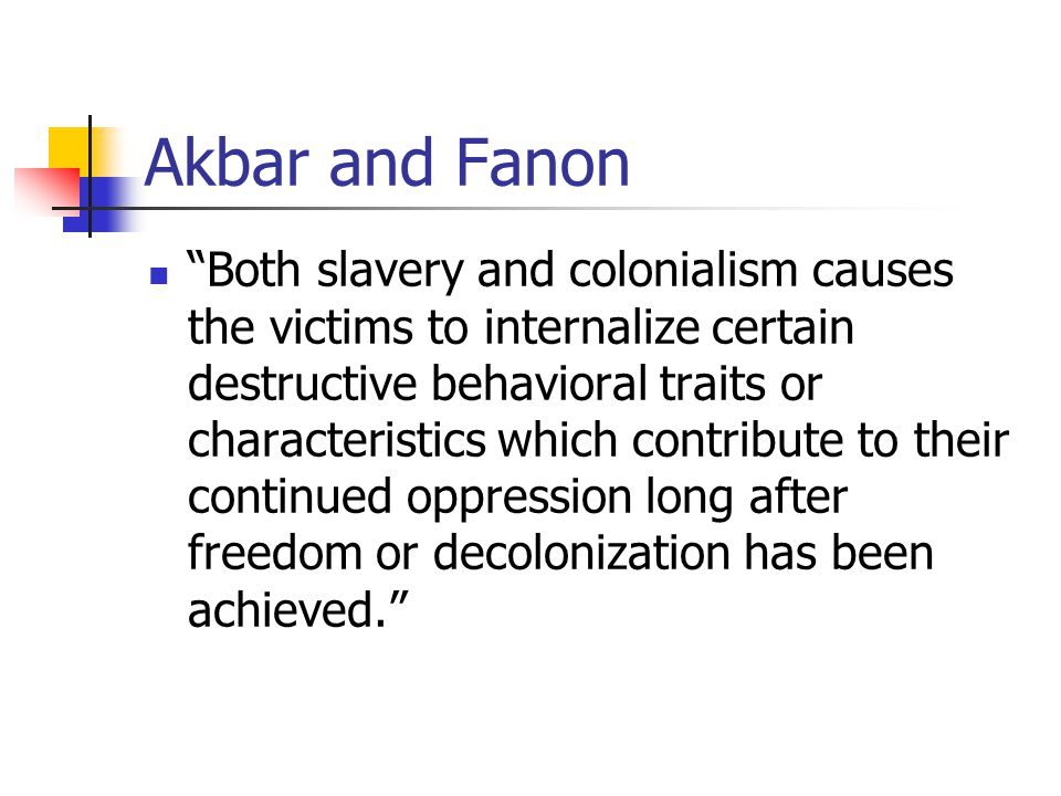 Akbar and Fanon