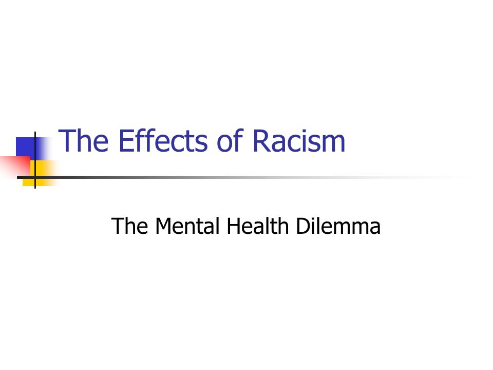 The Mental Health Dilemma