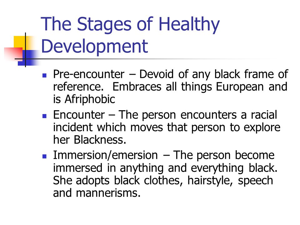 The Stages of Healthy Development