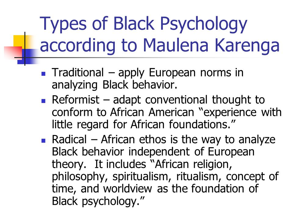 Types of Black Psychology according to Maulena Karenga