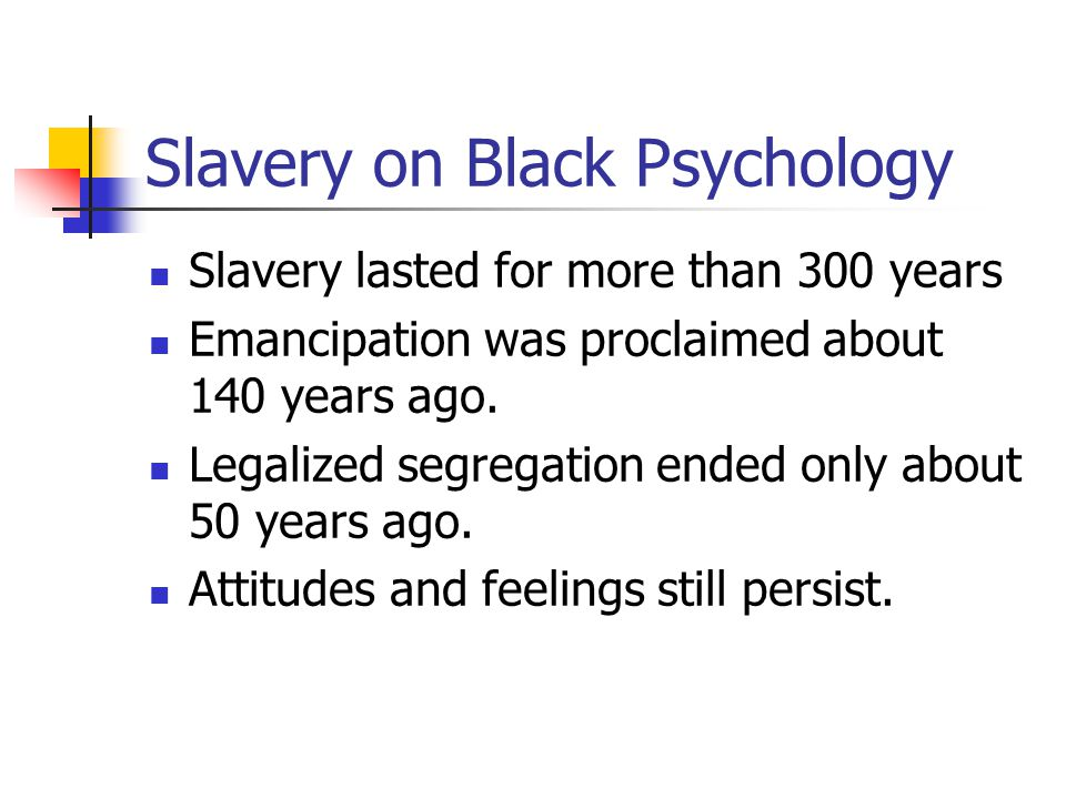 Slavery on Black Psychology