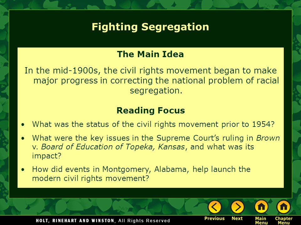 Fighting Segregation The Main Idea