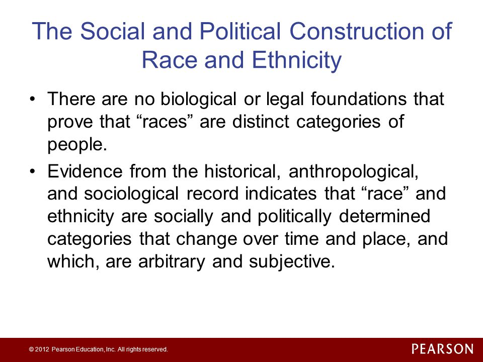 The Social and Political Construction of Race and Ethnicity
