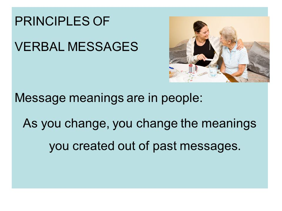 PRINCIPLES OF VERBAL MESSAGES.