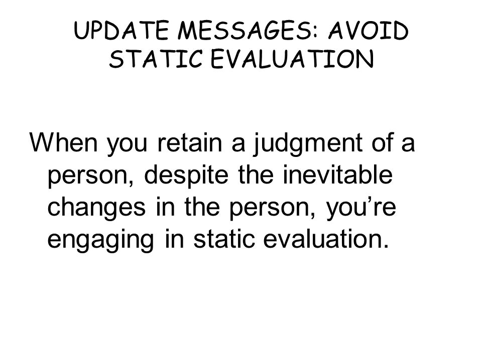 UPDATE MESSAGES: AVOID STATIC EVALUATION