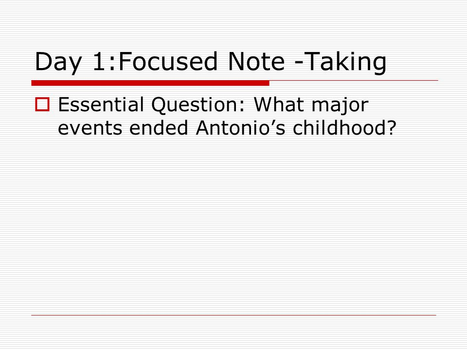 Day 1:Focused Note -Taking