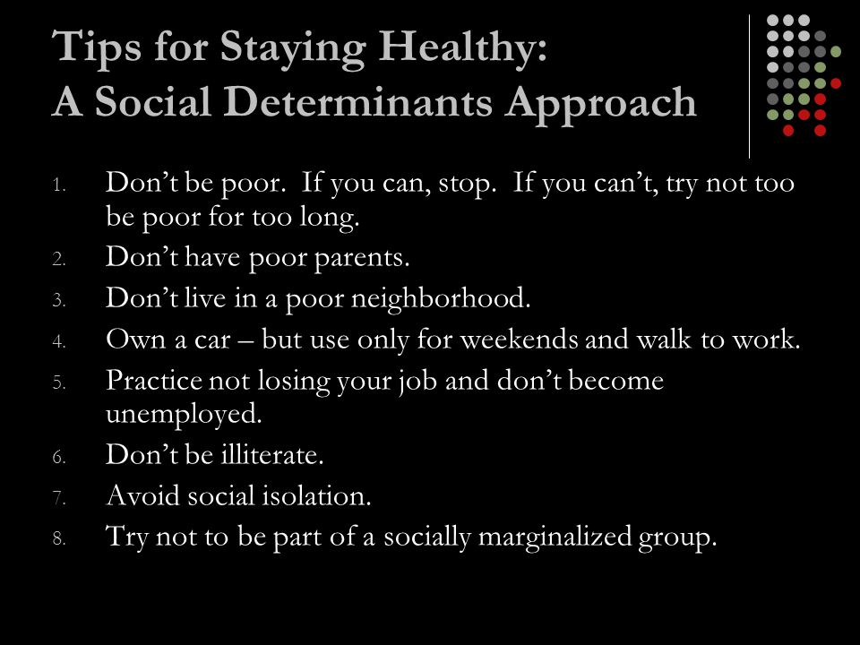 Tips for Staying Healthy: A Social Determinants Approach