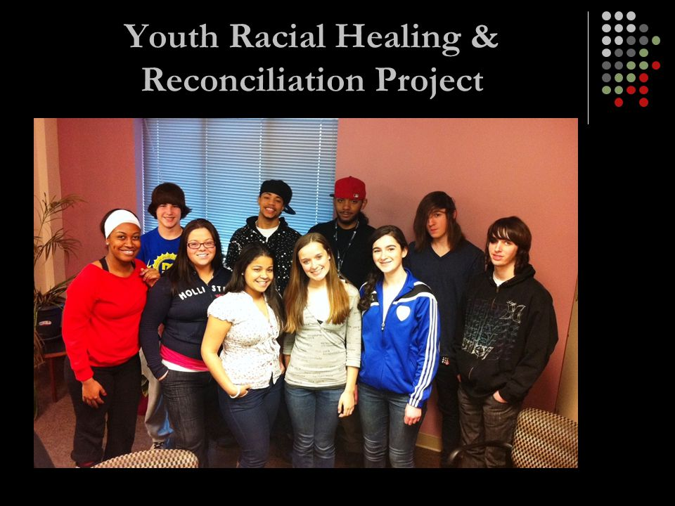 Youth Racial Healing & Reconciliation Project