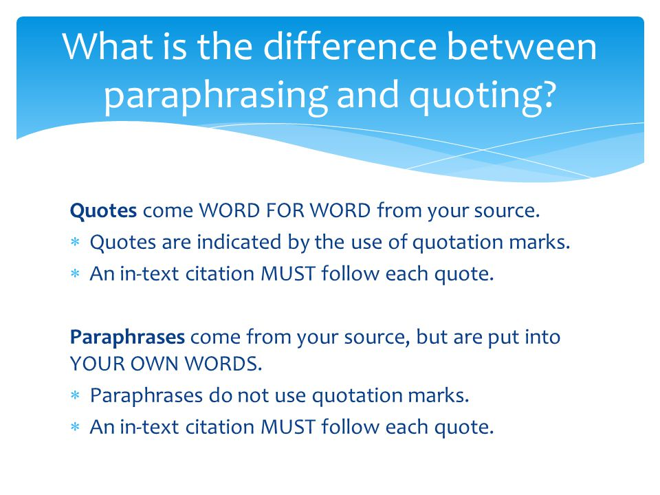 What is the difference between paraphrasing and quoting