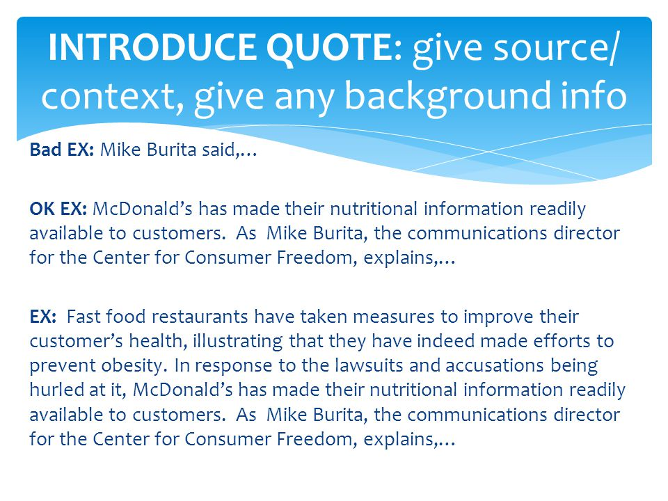 INTRODUCE QUOTE: give source/ context, give any background info