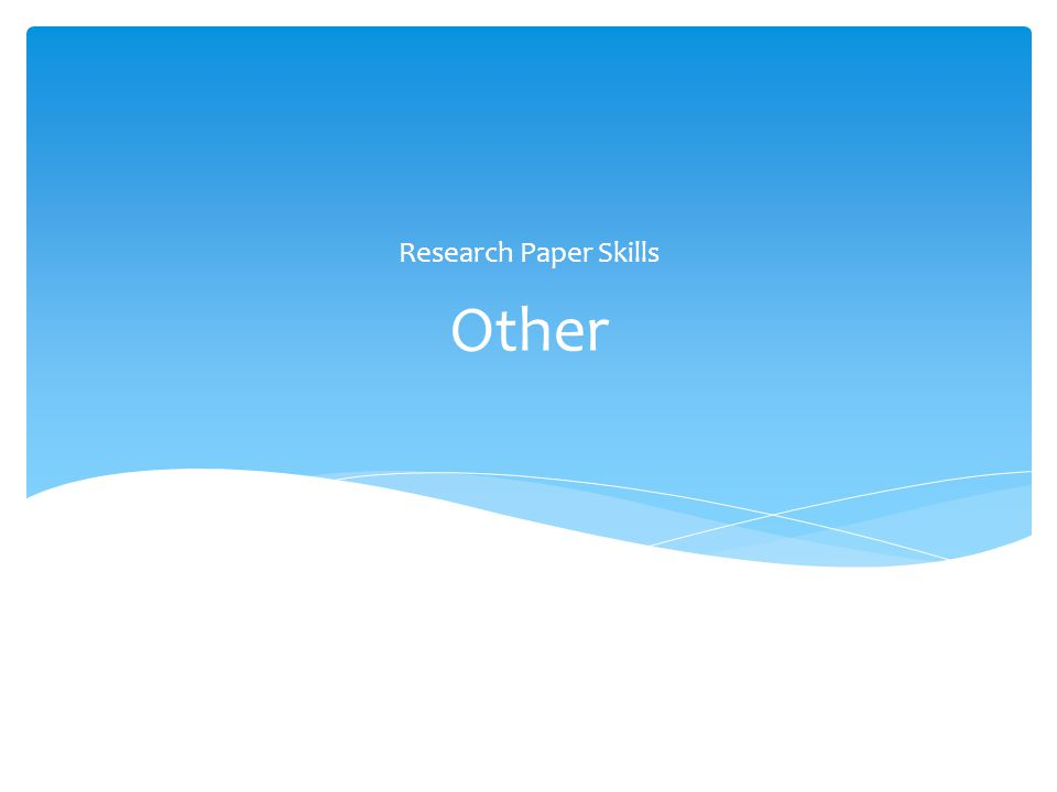 Research Paper Skills Other